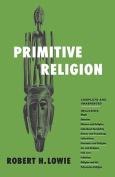 Primitive Religion Pprpprs Centenniel Ed