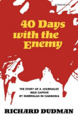 Forty Days with the Enemy