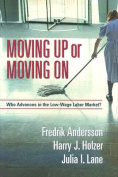 Moving Up or Moving on