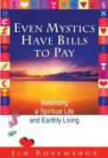 Even Mystics Have Bills to Pay