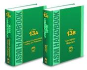 ASM Handbook, Volume 13a: Corrosion: Fundamentals, Testing, and Protection