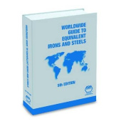 Worldwide Guide to Equivalent Irons & Steels