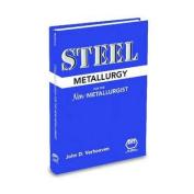 Steel Metallurgy for the Non-Metallurgist