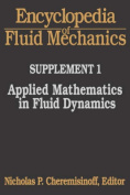Applied Mathematics in Fluid Dynamics
