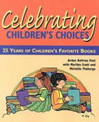 Celebrating Children's Choices