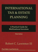 International Tax and Estate Planning