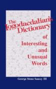 The Logodaedalian's Dictionary of Interesting and Unusual Words