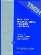 Tool and Manufacturing Engineers' Handbook v. 4; Quality Control and Assembly
