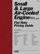 Small & Large Air-Cooled Engine Flat Rate Pricing Guide