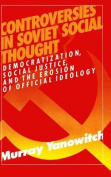 Controversies in Soviet Social Thought