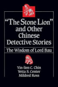 "The "" Stone Lion and Other Chinese Detective Stories"