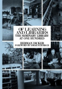 Of Learning and Libraries