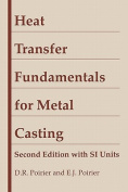 Heat Transfer Fundamentals for Metal Casting