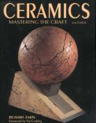 Ceramics: Mastering the Craft