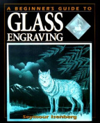 A Beginner's Guide to Engraving Glass