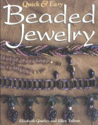 Quick and Easy Beaded Jewelry