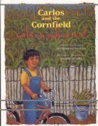 Carlos y la Milpa de Maiz/Carlos And The Cornfield [Spanish]