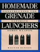 Homemade Grenade Launchers
