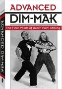 Advanced Dim-Mak
