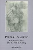 Pencils Rhetorique