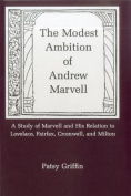 Modest Ambition Of Andrew Marvell