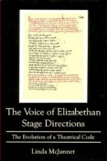 The Voice Of Elizabethian Stage Directions