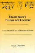 Shakespeare's Troilus and Cressida