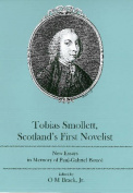 Tobias Smollett, Scotland's First Novelist