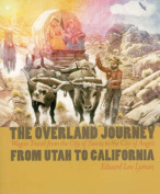 The Overland Journey from Utah to California