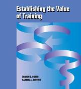 Establishing the Value of Training
