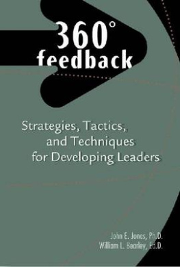 360 Degrees Feedback: Strategies, Tactics, and Techniques for Developing Leaders