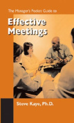 The Managers Pocket Guide to Effective Meetings