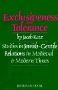 Exclusiveness and Tolerance