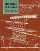 The Book of Looms [Large Print]