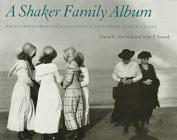 A Shaker Family Album