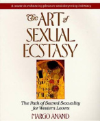 The Art of Sexual Ecstacy