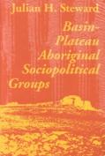 Basin Plateau Aboriginal Sociopolitical