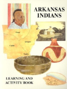Arkansas Indians Learning & Activity Book