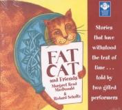 Fat Cat and Friends [Audio]