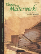 Themes from Masterworks, Bk 2