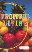 Fruitful Living: