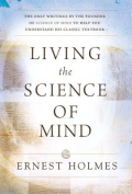 "Living the ""Science of Mind"""