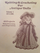 Knitting and Crocheting for Antique Dolls