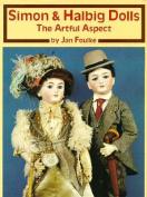 Simon and the Halbig Dolls