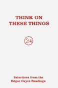 Think of These Things