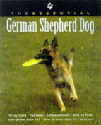 The Essential German Shepherd Dog