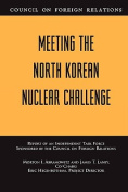 Meeting the North Korean Nuclear Challenge