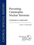 Preventing Catastrophic Nuclear Terrorism