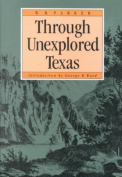 Through Unexplored Texas