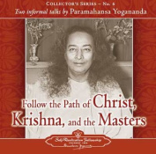 Follow the Path of Christ, Krishna, and the Masters [Audio]